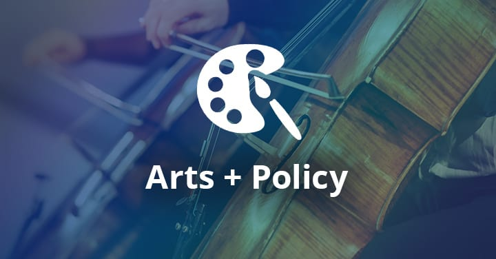 Arts + Policy
